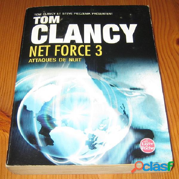 Net force 3 – attaque de nuit, tom clancy