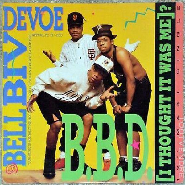 Maxi 33t bell biv devoe (bbd) - i thought it was me ?