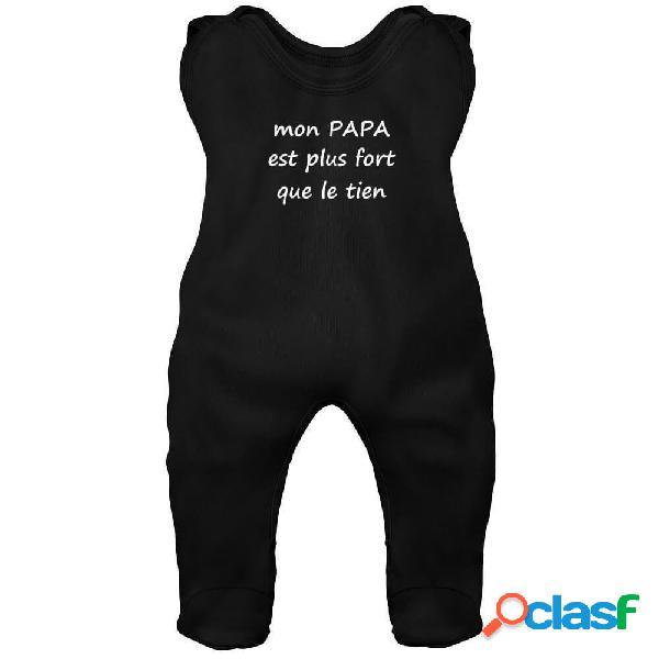 Grenouillère bébé avec texte: mon papa est plus fort que le tien - noir 6-12 mois