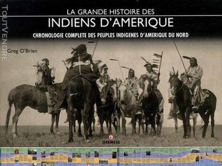 La grande histoire des indiens d'amérique - chronologie