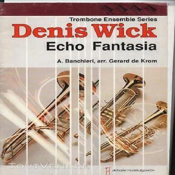 Denis wick trombone ensemble series echo fantasia banchieri