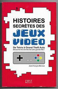 Jeux vidéos, histoires secrètes.