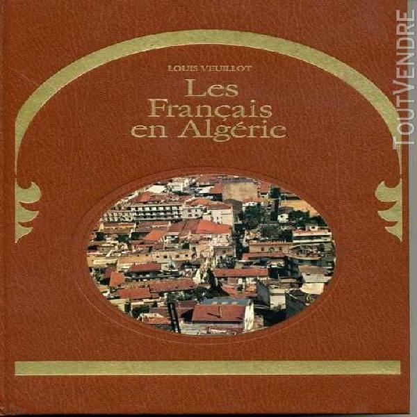 L'algérie heureuse n° 3 - les français en algérie