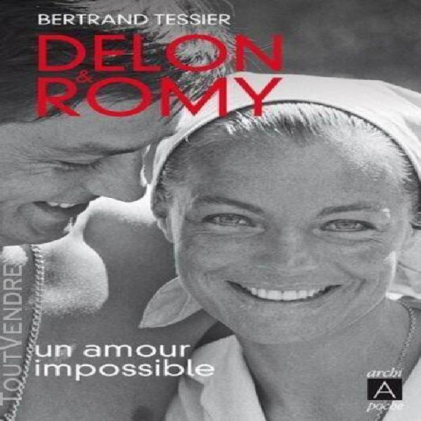 Delon et romy - un amour impossible