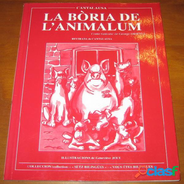 La bòria de l'animalum, george orwell (traduction de cantalausa)