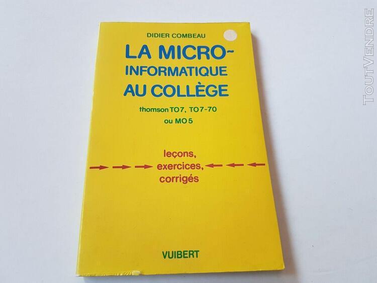 Livre vuibert la micro informatique au collège to7 - 70 mo5