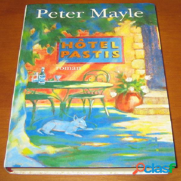 Hotel pastis, peter mayle