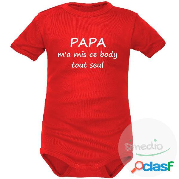 Body bébé message: papa m'a mis ce body tout seul - rouge courtes 0-1 mois