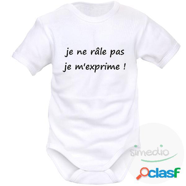 Body bébé message: je ne râle pas, je m'exprime ! - blanc courtes 4-6 mois