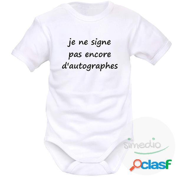 Body bébé message: je ne signe pas encore d'autographes - blanc courtes 18-24 mois