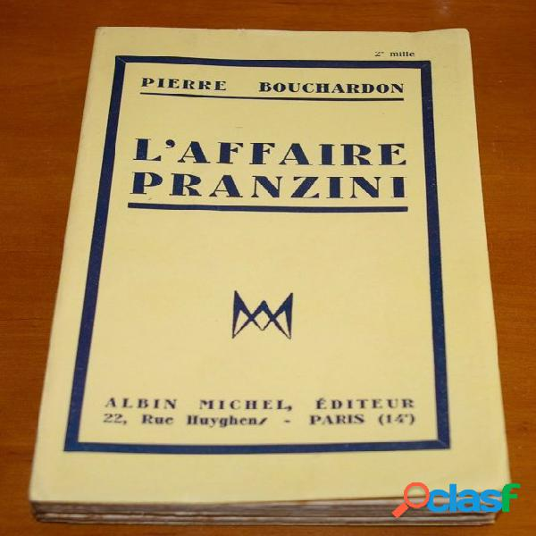 L'affaire Pranzini, Pierre Bouchardon