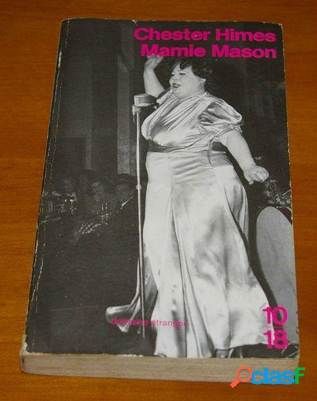 Mamie Mason, Chester Himes