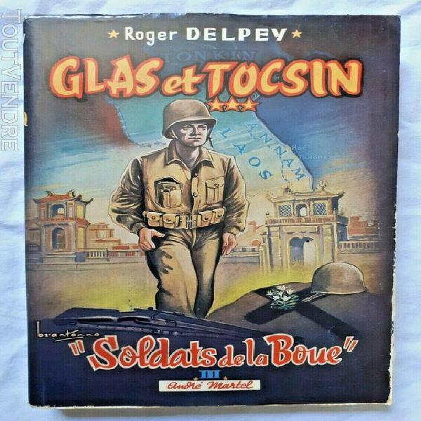 soldats de la boue t3: glas et tocsin par delpey guerre ind