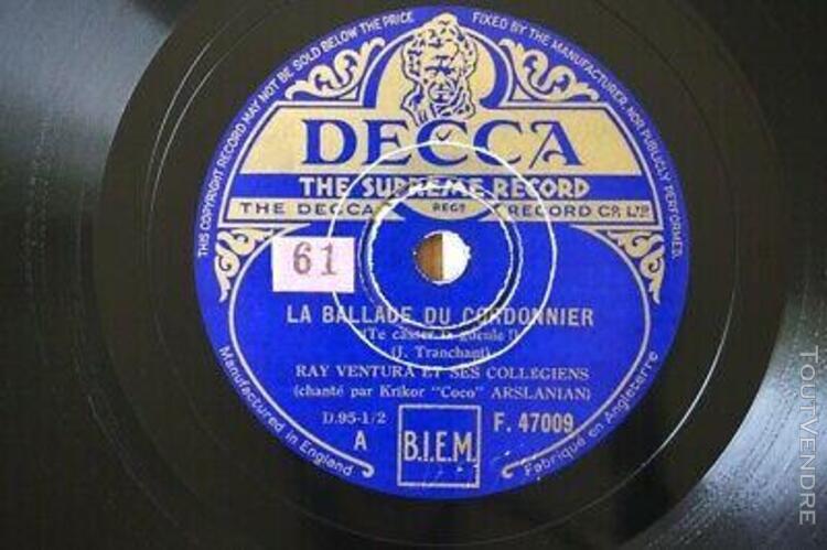 Ray ventura la ballade du cordonnier 78 tours decca f.47009