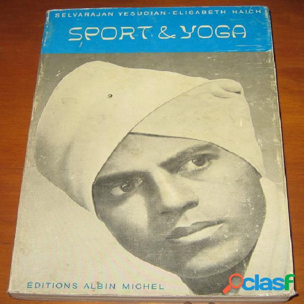 Sport & yoga, selvarajan yesudian et elisabeth haich