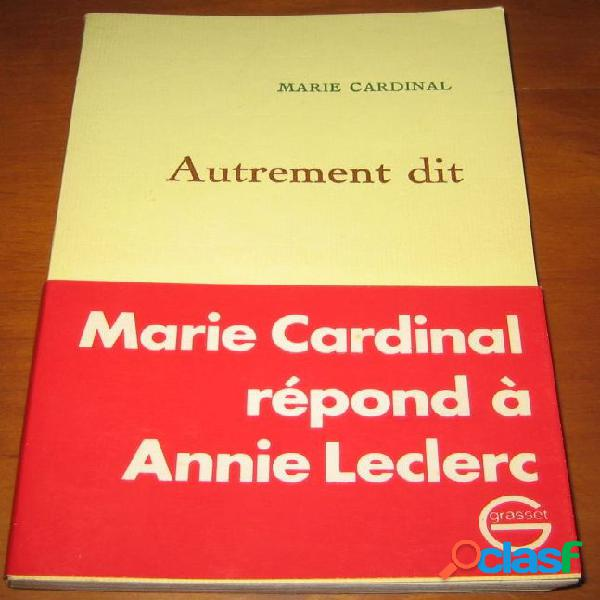 Autrement dit, marie cardinal