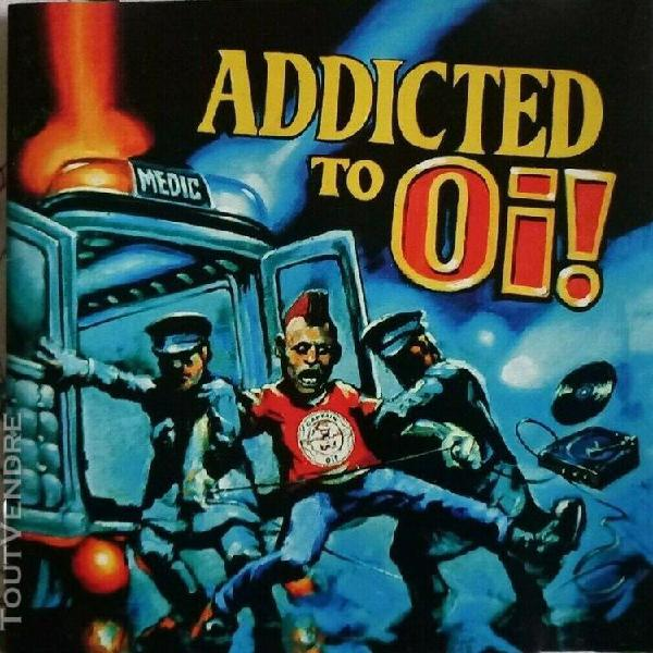 """Cd various """"addicted to oi!"""" punk cockney rejects,"""