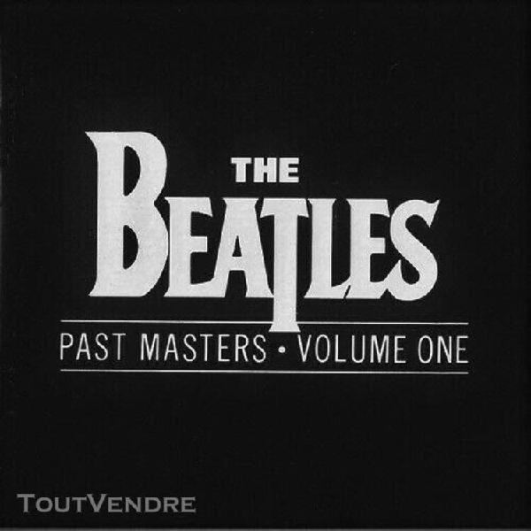 Beatles – past masters, volume one & two (2 cd, très