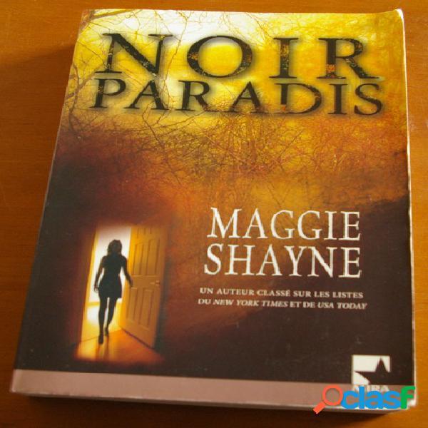 Noir paradis, maggie shayne
