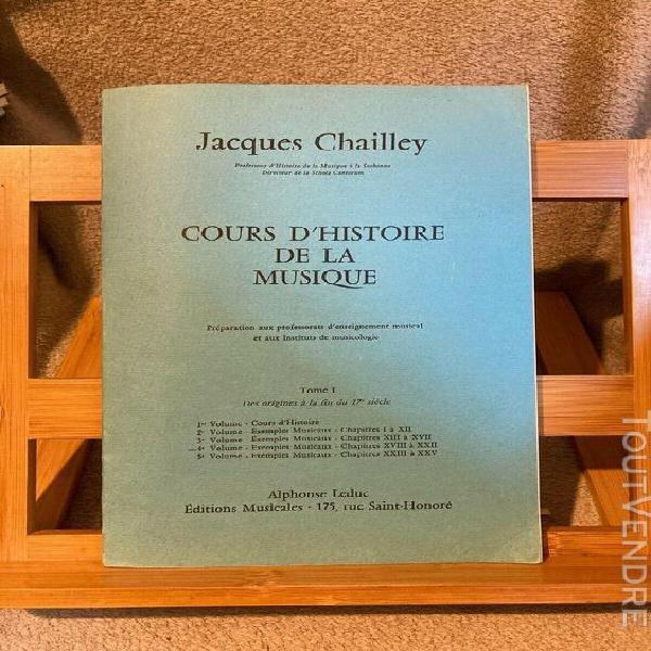 Jacques chailley cours d'histoire de la musique tome i 4e vo