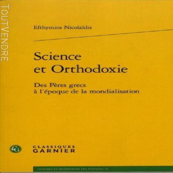 Science et orthodoxie - des pères grecs à l'époque de la