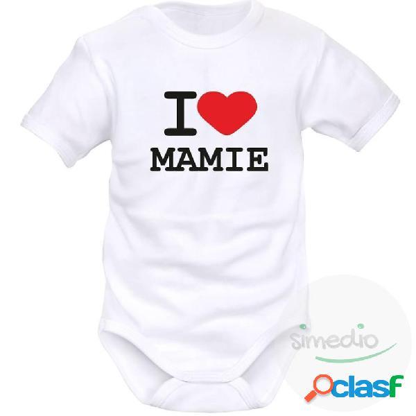 Body bébé avec inscription: i love mamie - blanc courtes