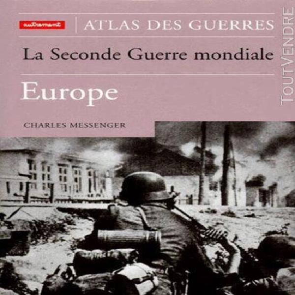 La seconde guerre mondiale - europe