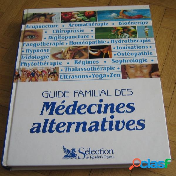 Guide familial des médecines alternatives